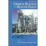 Chemical Reaction and Reactor Design by Hiroo Tominaga
