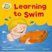 Oxford Reading Tree: Read With Biff, Chip & Kipper First Experiences Learning to Swim by Roderick Hunt