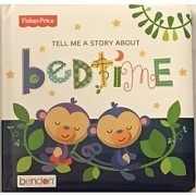 Fisher-Price Tell Me a Story About Bedtime Padded Book