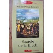 Soarele De La Breda - Arturo Perez-reverte
