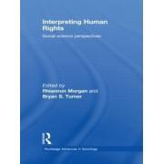 Interpreting Human Rights by Rhiannon Morgan
