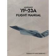 Northrop YF-23A Flight Manual by United States Air Force Academy
