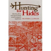 Hunting for Hides by Heather A. Lapham