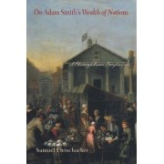On Adam Smith's Wealth of Nations by Samuel Fleischacker
