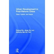 Urban Development in Post-reform China by Fulong Wu