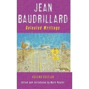Jean Baudrillard: Selected Writings by Jean Baudrillard