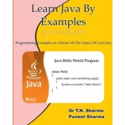 Learn Java by Examples by T N Sharma