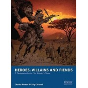 Heroes, Villains and Fiends by Craig Cartmell