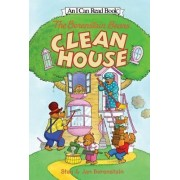 The Berenstain Bears Clean House by Jan Berenstain