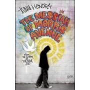 The Messiah of Morris Avenue by Tony Hendra