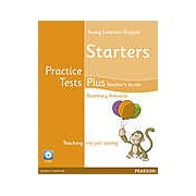 Young Learners English. Starters. Practice Tests Plus. Teacher's Guide
