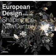 European Design Since 1985 by R. Craig Miller