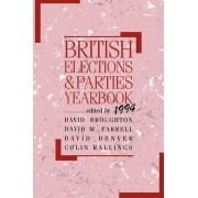British Elections and Parties Yearbook 1994 1994 by David Broughton