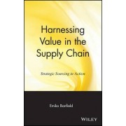 Harnessing Value in the Supply Chain by Emiko Banfield