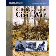 On Both Sides of the Civil War by Thomas S Owens