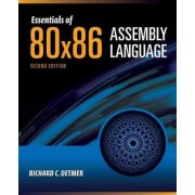 Essentials of 80X86 Assembly Language by Richard C. Detmer