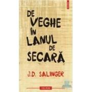 De veghe in lanul de secara - J.D. Salinger