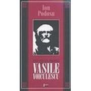 Universul prozei lui Vasile Voiculescu - Podosu,Ion.
