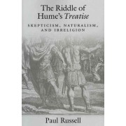 The Riddle of Hume's Treatise by Paul Russell