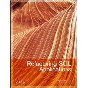 Refactoring SQL Applications by Stephane Faroult