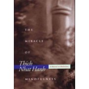 Miracle of Mindfulness by Thich Nhat Hanh