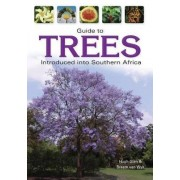 Guide to trees introduced into Southern Africa by Hugh F. Glen