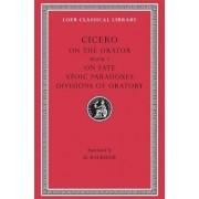 Rhetorical Treatises: Book III, De Fato v. 4 by Marcus Tullius Cicero