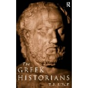 The Greek Historians by T. James Luce