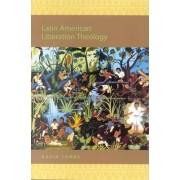 Latin American Liberation Theology by David Tombs