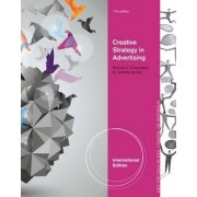 Creative Strategy in Advertising, International Edition by A. Jerome Jewler
