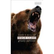 Hugh Glass: Grizzly Survivor