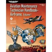Aviation Maintenance Technician Handbook?airframe Vol.1 Ebundle by Federal Aviation Administration (FAA)/Aviation Supplies & Academics (Asa)