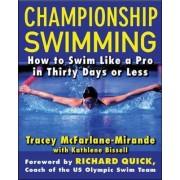 Championship Swimming by Tracey McFarlane-Mirande