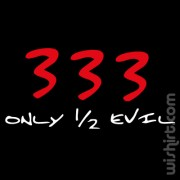 T-shirt 333 Only 1/2 Evil