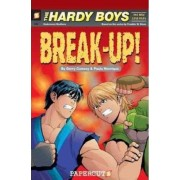 The Hardy Boys the New Case Files #2: Break-Up by Paulo Henrique