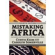 Mistaking Africa: Curiosities of the American Mind
