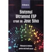 Sistemul Ultramind ESP creat de Jose Silva - Ed Bernd Jr.