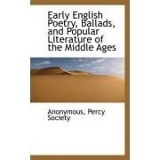 Early English Poetry, Ballads, and Popular Literature of the Middle Ages by Anonymous
