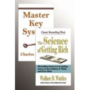 The Master Key System and the Science of Getting Rich by Charles F Haanel