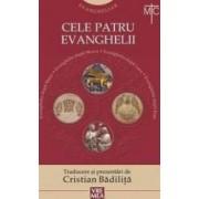 Cele patru Evanghelii - Cristian Badilita