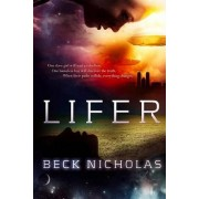 Lifer by Beck Nicholas