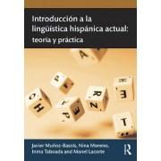 Introduccion a la Linguistica Hispanica Actual by Nina Moreno