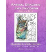 Fairies, Dragons and Unicorns by Molly Harrison