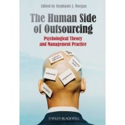 The Human Side of Outsourcing by Stephanie J. Morgan