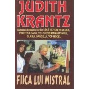 Fiica lui Mistral - Judith Krantz