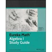 Eureka Math Algebra I Study Guide