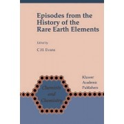Episodes from the History of the Rare Earth Elements by C. H. Evans
