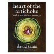 Heart of the Artichoke by David Tanis