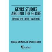 Genre Studies Around the Globe by Natasha Artemeva