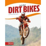 Dirt Bikes by Wendy Hinote Lanier